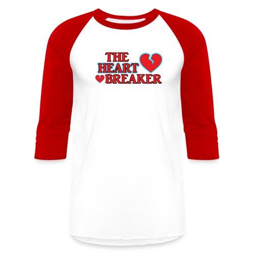 The Heart Breaker - Baseball T-Shirt
