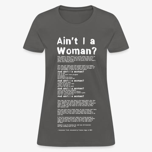 Ain't I a Woman? - large print white - Women's T-Shirt