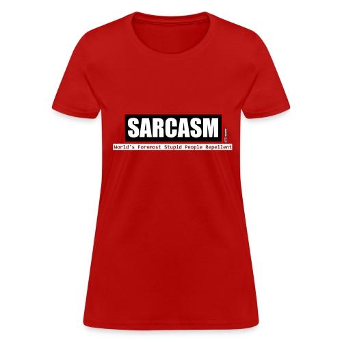 Stupid People Repellent - Women's T-Shirt