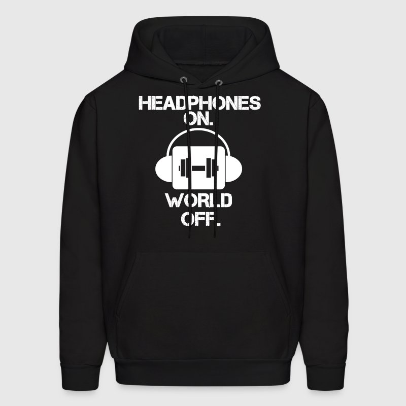 HEADPHONES ON WORLD OFF Gym Motivation Graphic Tee Hoodies - Men's Hoodie