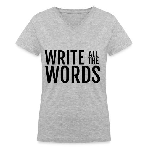 Write All The Words Women's V-Neck T-Shirt - Women's V-Neck T-Shirt
