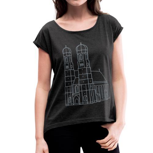 Munich Frauenkirche - Women's Roll Cuff T-Shirt