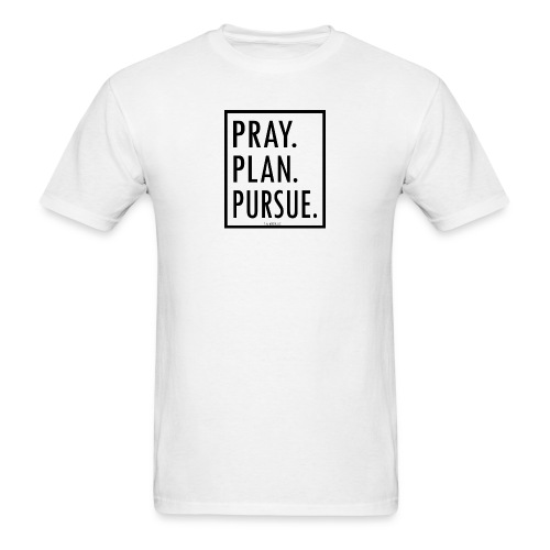 PRAY. PLAN. PURSUE. 2 - Men's T-Shirt