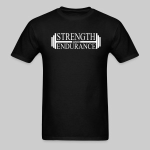 Strength and Endurance - Men's T-Shirt