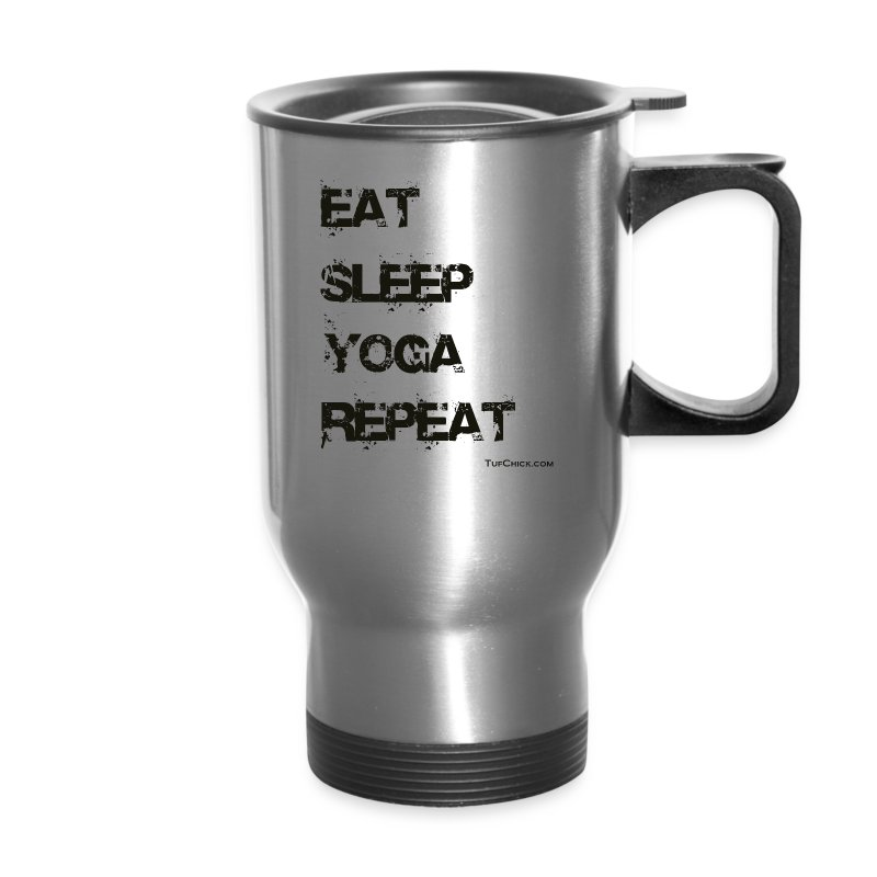 Eat Sleep Yoga Repeat Travel Mug - Travel Mug
