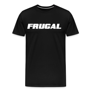 Frugal Tee - Men's Premium T-Shirt