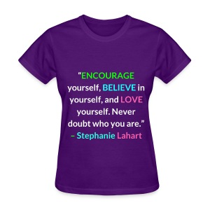 Inspirational, Motivational, and Positive Quotes T-shirt by Stephanie Lahart. #9 - Women's T-Shirt