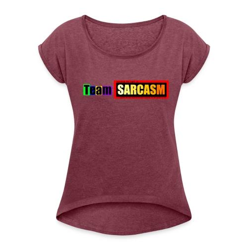 Team Sarcasm Logo (color) - Women's Roll Cuff T-Shirt