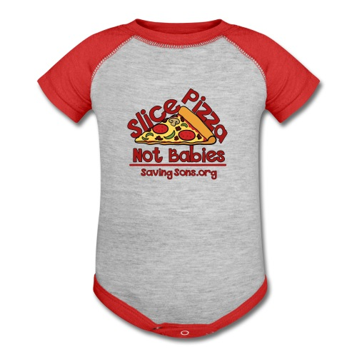 Slice Pizza Not Babies - Baby Contrast One Piece