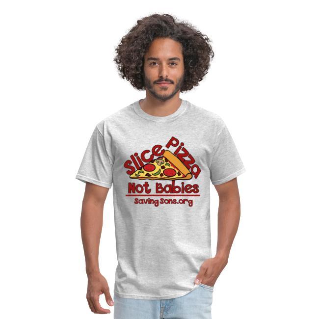 Slice Pizza Not Babies