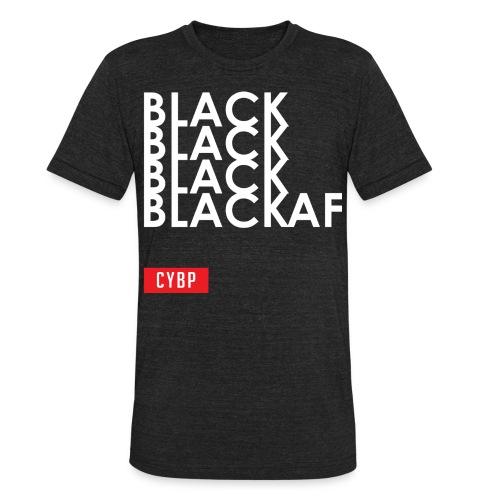 Black AF Tee - Unisex Tri-Blend T-Shirt