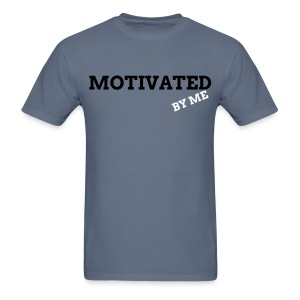 MOTIVATED BY ME T-SHIRT3X - Men's T-Shirt