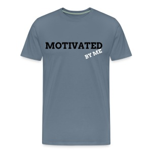 MOTIVATED BY ME T-SHIRT - Men's Premium T-Shirt