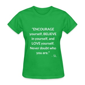 Inspirational, Motivational, and Positive Quotes T-shirt by Stephanie Lahart. #14 - Women's T-Shirt