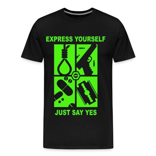 just say yes - Men's Premium T-Shirt
