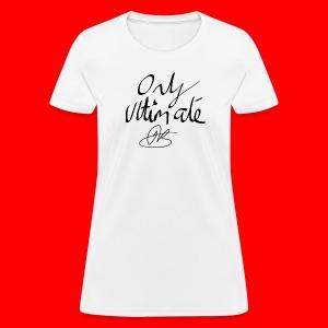 Signed Women's Tee - Women's T-Shirt