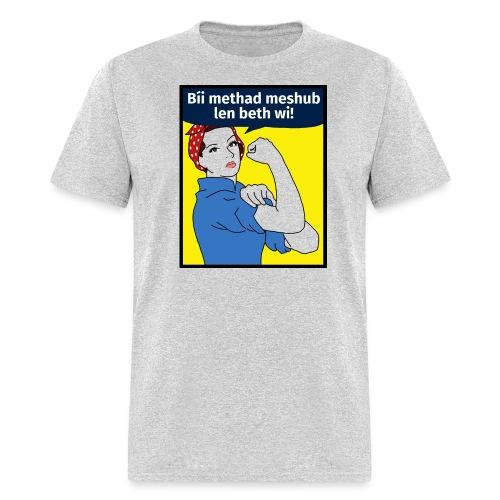 Bíi methad meshub len beth wi (Maculine) - Men's T-Shirt