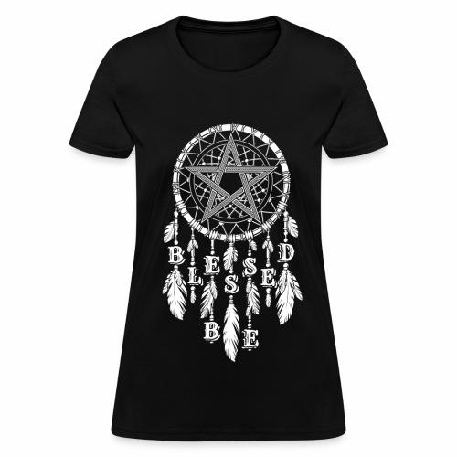 Blessed Be Dream Catcher Women's Tee - Women's T-Shirt