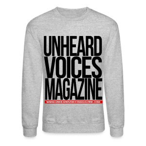 Unheard Voices Magazine Crew Neck - Crewneck Sweatshirt