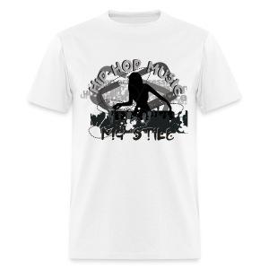 Hip Hop Music Is My Style - Men's T-Shirt