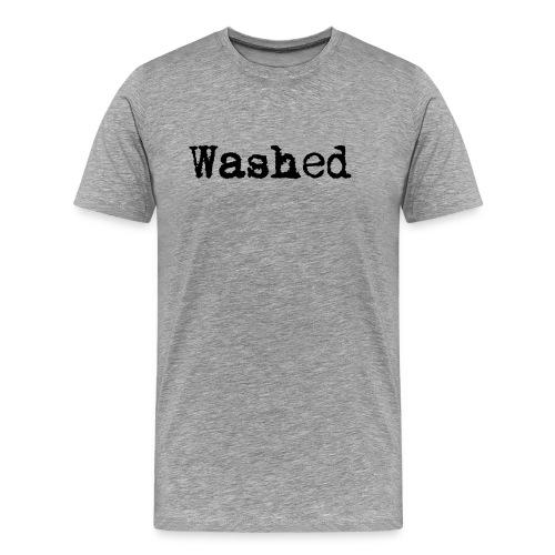 WASHED (TYPED) - Men's Premium T-Shirt