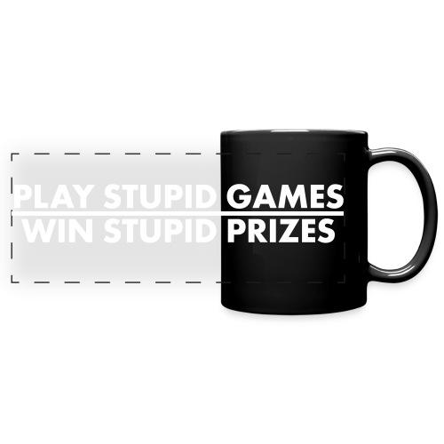 Play Stupid Games, Lined Mug - Full Color Panoramic Mug