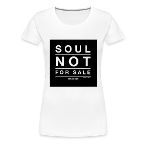 Soul Not For Sale White Casual Tee - Women's Premium T-Shirt