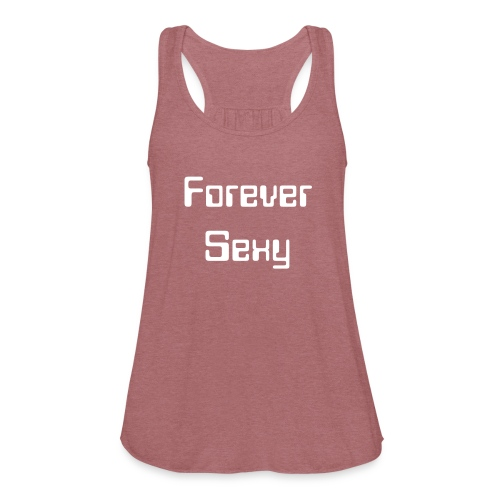 Forever Sexy - Women's Flowy Tank Top by Bella