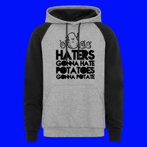 Haters and Potatoes Hoodie - Colorblock Hoodie