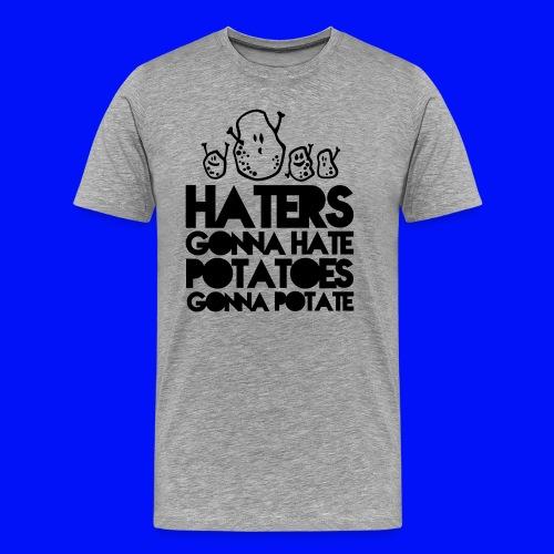 Haters and Potatoes Mens - Men's Premium T-Shirt