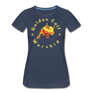 Golden Calf Worship - Women's Premium T-Shirt