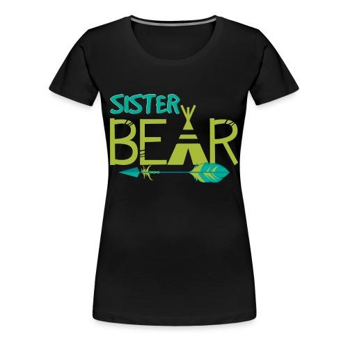 Sister Bear - Women's Premium T-Shirt