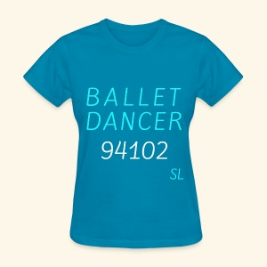 San Francisco California 94102 Ballet Dancer T-shirt by Stephanie Lahart  - Women's T-Shirt