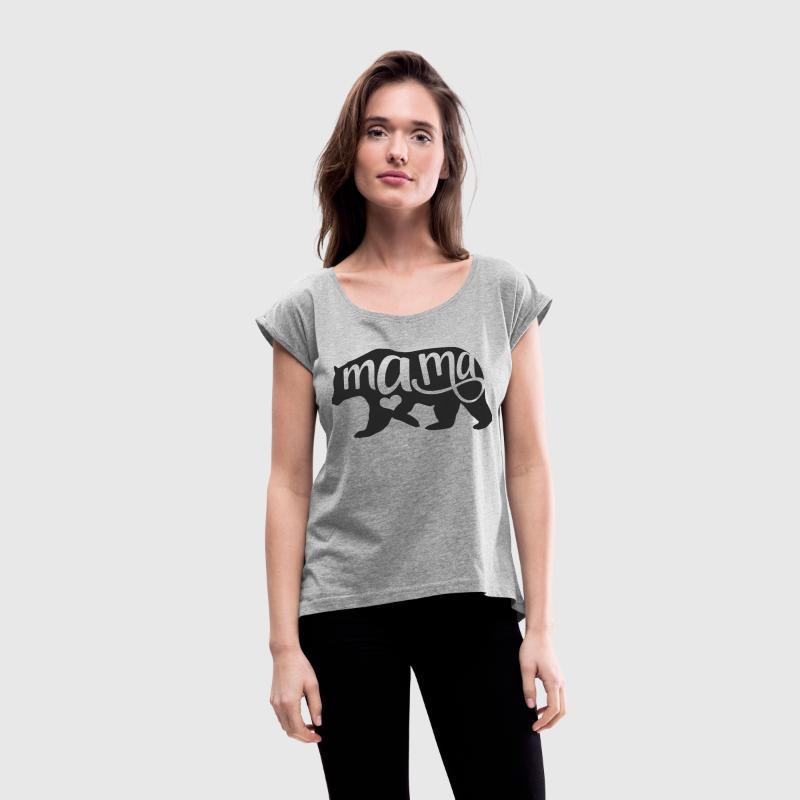 Mama Bear Rolled Sleaved Top - Women´s Rolled Sleeve Boxy T-Shirt