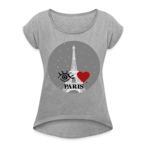 Eye-Love Paris - Women's Roll Cuff T-Shirt