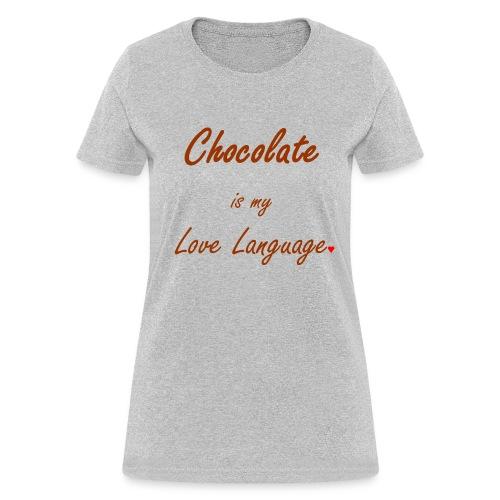 Woman's Chocolate is Tee - Women's T-Shirt