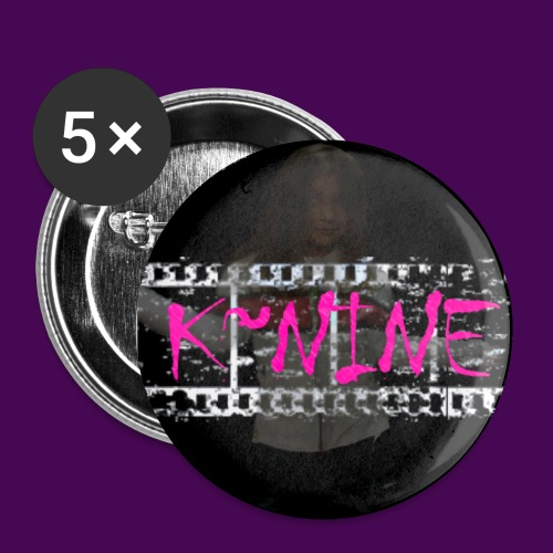 K~Nine Buttons  - Buttons small 1'' (5-pack)