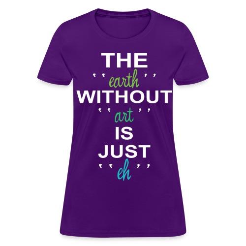 just a ehh - Women's T-Shirt