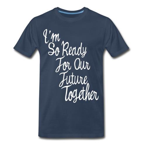 i'm so ready - Men's Premium T-Shirt