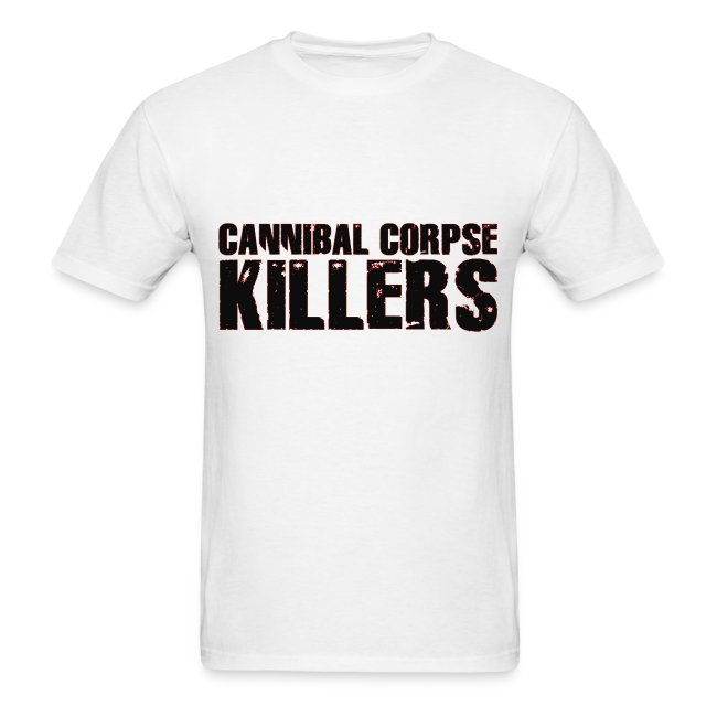 """""""CANNIBAL CORPSE KILLERS"""" Text Tee"""