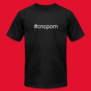 #cncporn t-shirt - Men's T-Shirt by American Apparel