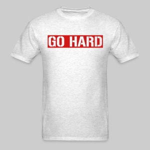Go Hard - Men's T-Shirt