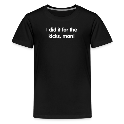 Kicks! Kid's Tee - Kids' Premium T-Shirt