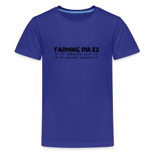 Farming Rules Kids - Kids' Premium T-Shirt