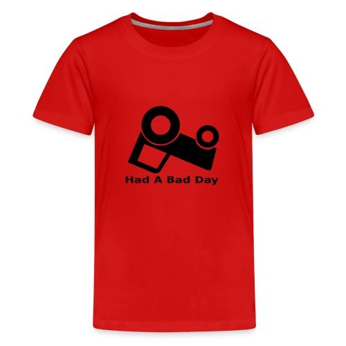 Had a bad day Kids - Kids' Premium T-Shirt