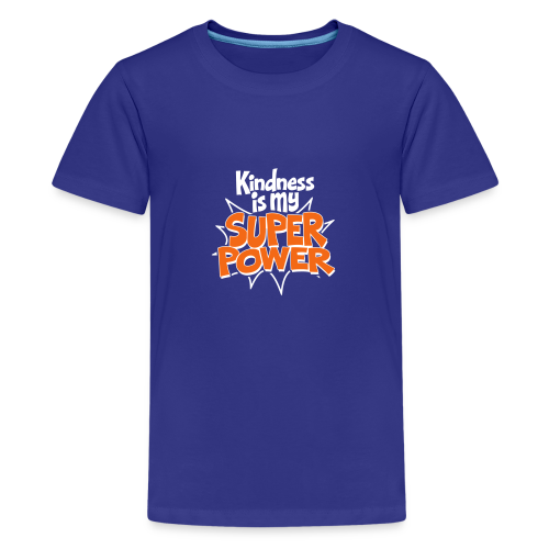 Kindness is my Super Power - Kids' Premium T-Shirt