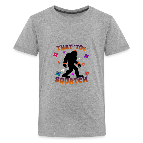 That 70s Squatch for Kids - Kids' Premium T-Shirt