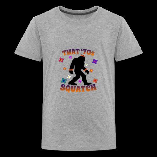 That 70s Squatch for Kids - Kids' Premium T-Shirt