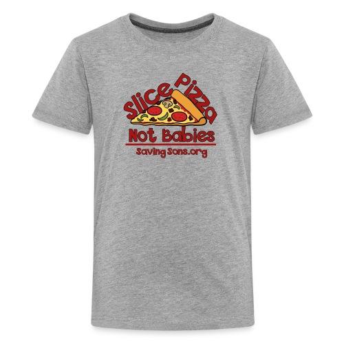 Slice Pizza Not Babies - Kids' Premium T-Shirt