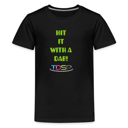 ¨Hit It With A Dab¨ Youth T-Shirt - Kids' Premium T-Shirt